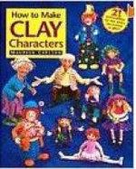 How to Make Clay Characters - Maureen Carlson
