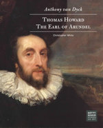 Anthony Van Dyck : Thomas Howard, Earl of Arundel - Christopher White