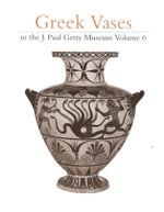 Greek Vases in the J.Paul Getty Museum : v. 6 - C.W. Neeft