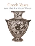 Greek Vases in the J.Paul Getty Museum : v. 6 - C.W. Neeft