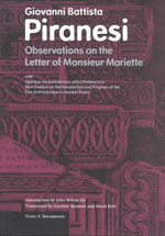Observations on the Letter of Mariette : With Opinions on Architecture and a Preface to a New Treatise on the Introduction and Progress on the Fine Arts in Europe in Ancient Times - Giovanni Battista Piranesi