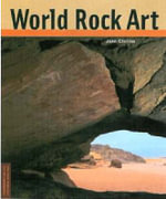 World Rock Art : Conservation and Cultural Heritage - Jean Clottes