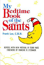 My Bedtime Book of the Saints - Frank Lee