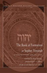 Book of Formation or Sepher Yetzirah : Attributed to Rabbi Akiba Ben Joseph