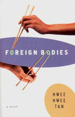 Foreign Bodies - HH Tan