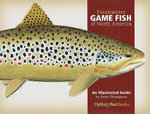 Freshwater Game Fish of North America : An Illustrated Guide - Peter Thompson