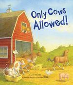 Only Cows Allowed - Lynn Plourde