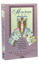 The Minchiate Tarot : The 97-Card Tarot of the Renaissance Complete With the 12 Astrological Signs and the 4 Elements - Brian Williams