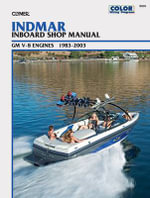 Indmar Inboard Shop Manual : GM V-8 Engines, 1983-2003 (Clymer's Official Shop Manual) - Primedia Business Magazines