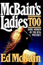 McBain's Ladies Too : The 87th Precinct Novels - Ed McBain