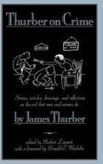 Thurber on Crime - James Thurber
