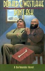 Don't Ask - Donald E. Westlake
