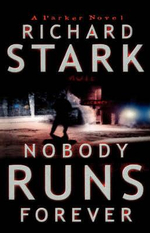 Nobody Runs for Ever - Richard Stark