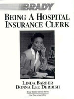 Being a Medical Insurance Clerk : Brady Medical Clerical - Linda George Barber