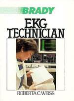 The Ekg Technician : Proceedings of the 43rd Annual Conference Held in ... - Roberta C. Weiss