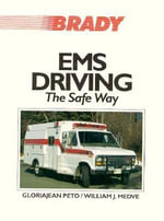 EMS Driving : The Safe Way - William Medve