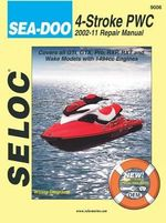 Sea-Doo Personal Watercraft, 2002-2011 - Seloc Publications