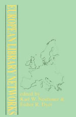 European Library Networks : v. 19 - Karl W. Neubauer