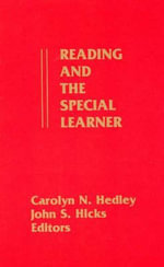 Reading and the Special Learner - Carolyn N. Hedley
