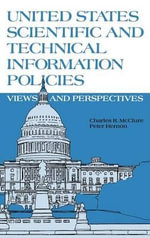 United States Scientific and Technical Information Policies : View and Perspectives