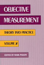 Objective Measurement : Theory Into Practice, Volume 2 - Mark Wilson