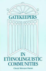 Gatekeepers in Ethnoloinguistic Communities - Cheryl M. Duran