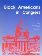 Black Americans in Congress : Black Americans in Politics