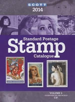 2014 Scott Standard Postage Stamp Catalogue Volume 2 : Countries of the World C-F
