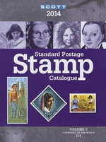 2014 Scott Standard Postage Stamp Catalogue Volume 3 : Countries of the World G-I