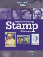 2014 Scott Standard Postage Stamp Catalogue Volume 4 : Countries of the World J-M