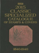 Scott 2015 Classic Specialized Catalogue : Stamps and Covers of the World Including Us 1840-1940 (British Commonwealth to 1952)