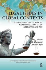 Legal Issues in Global Contexts : Perspectives on Technical Communication in an International Age