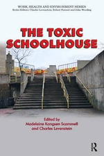 The Toxic Schoolhouse