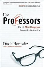 Professors : The 101 Most Dangerous Academics in America - David Horowitz