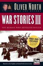 The Heroes Who Defeated Hitler with DVD - Oliver L. North