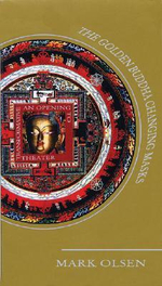 Golden Buddha Changing Masks : An Opening to Transformative Theatre - Mark Olsen