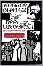 What is Marxism All About? : A Street Guide for Revolutionaries on a Move - Fight Imperialism