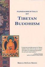 Fundamentals of Tibetan Buddhism : Crossing Press Pocket Guides - Rebecca McClen Novick