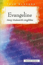 Evangeline - Henry Wadsworth Longfellow