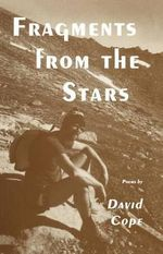 Fragments from the Stars : Vox Humana - David Cope