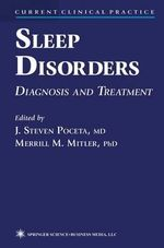 Sleep Disorders : Diagnosis and Treatment