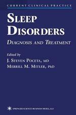 Sleep Disorders : Diagnosis and Treatment
