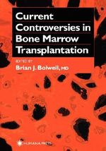 Current Controversies in Bone Marrow Transplantation : Current Clinical Oncology