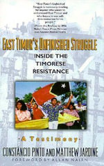 East Timor's Unfinished Struggle : Inside the Timorese Resistance - Constancio Pinto