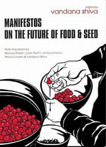 Manifestos on the Future of Food and Seed - Carlo Petrini