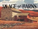 An Age of Barns : A Town with an Edge - Ethel Sloane