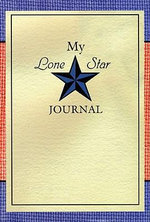 My Lone Star Journal : A Writing Companion to the Lone Star Journals - Lisa Waller Rogers
