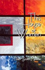 This House of Women - Paul Scott Malone