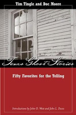 Texas Ghost Stories : Fifty Favorites for the Telling - Tim Tingle