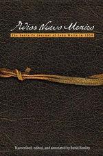 Adios Nuevo Mexico : The Santa Fe Journal of John Watts in 1859